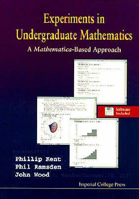 Experiments In Undergraduate Mathematics: A Mathematica-based Approach (Paperback)