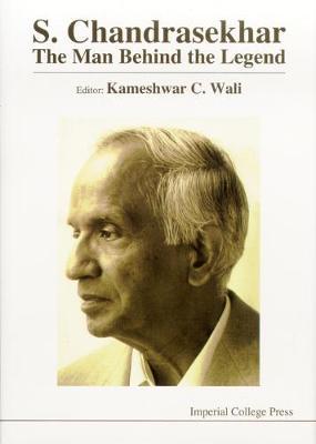 S Chandrasekhar: The Man Behind The Legend (Hardback)