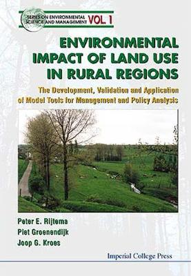 Environmental Impacts Of Land Use In Rural Regions: The Development, Validation And Application Of Model Tools For Management And Policy Analysis - Series On Environmental Science And Management 1 (Hardback)