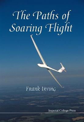 Paths Of Soaring Flight, The (Hardback)