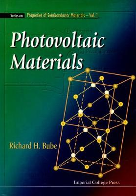 Photovoltaic Materials - Series On Properties Of Semiconductor Materials 1 (Hardback)