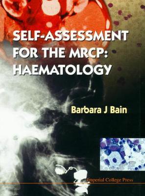 Self-assessment For The Mrcp: Haematology (Hardback)