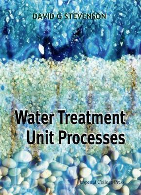 Water Treatment Unit Processes (Hardback)