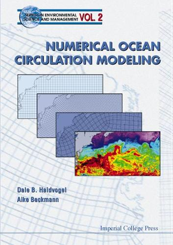 Numerical Ocean Circulation Modeling - Series On Environmental Science And Management 2 (Hardback)