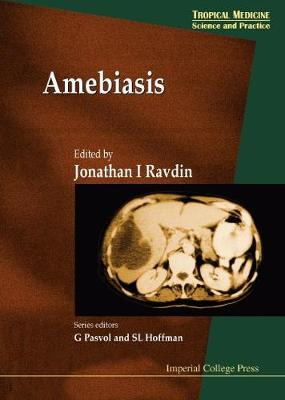 Amebiasis - Tropical Medicine: Science And Practice 2 (Hardback)