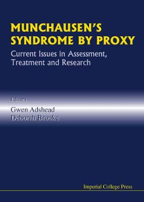 Munchausen's Syndrome By Proxy: Current Issues In Assessment, Treatment And Research (Hardback)