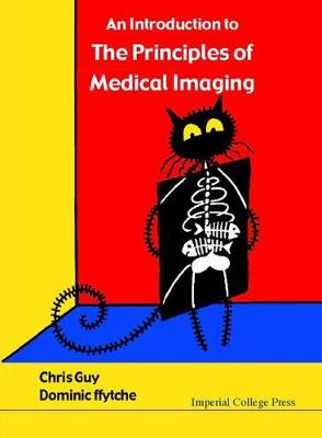 An Introduction to the Principles of Medical Imaging (Paperback)