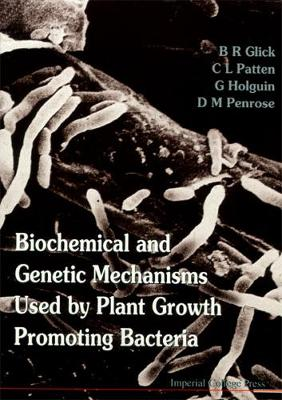 Biochemical And Genetic Mechanisms Used By Plant Growth Promoting Bacteria (Hardback)