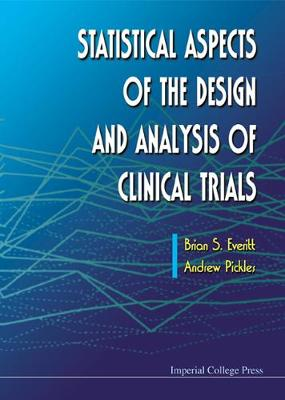 Statistical Aspects Of The Design And Analysis Of Clinical Trials (Hardback)