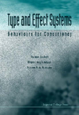 Type And Effect Systems: Behaviours For Concurrency (Hardback)
