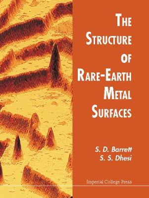 Structure Of Rare-earth Metal Surfaces, The (Hardback)