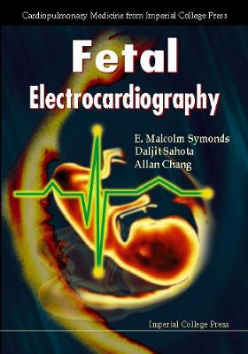 Fetal Electrocardiography - Cardiopulmonary Medicine From Imperial College Press (Hardback)
