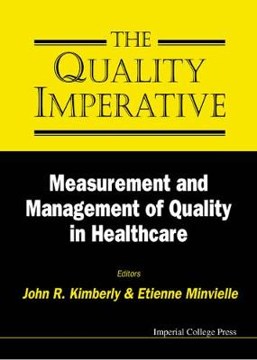 Quality Imperative, The: Measurement And Management Of Quality In Healthcare (Hardback)