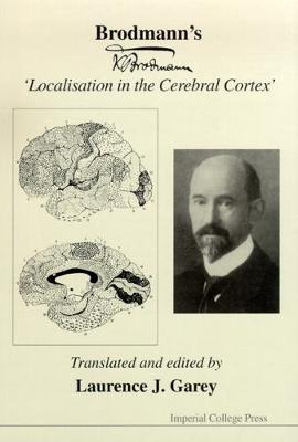 Brodmann's 'Localisation In The Cerebral Cortex' (Hardback)