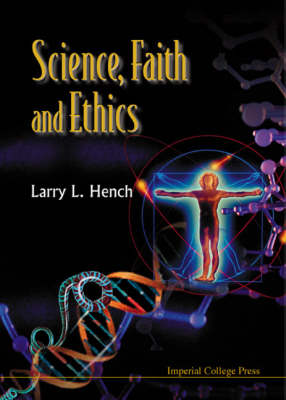 Science, Faith And Ethics (Paperback)