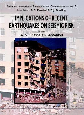 Implications Of Recent Earthquakes On Seismic Risk - Series On Innovation In Structures And Construction 2 (Hardback)