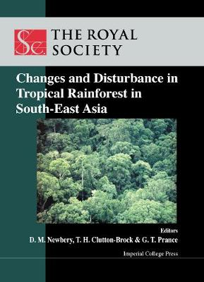 Changes And Disturbance In Tropical Rain Forest In South East Asia (Hardback)