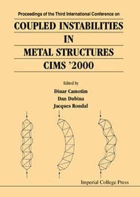 Coupled Instabilities In Metal Structures 2000 (Cims 2000) (Hardback)