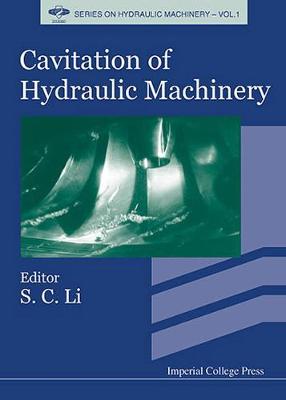 Cavitation Of Hydraulic Machinery - Series On Hydraulic Machinery 1 (Hardback)