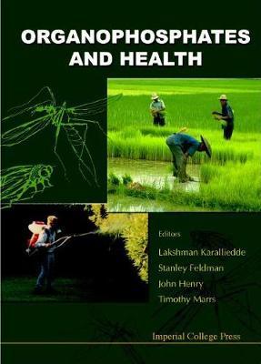 Organophosphates And Health (Hardback)