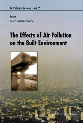 Effects Of Air Pollution On The Built Environment, The - Air Pollution Reviews 2 (Hardback)