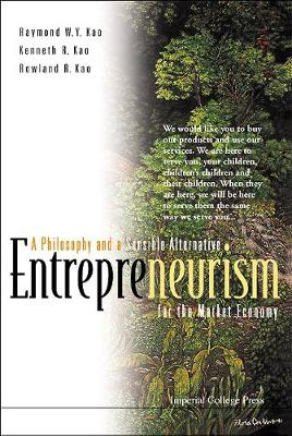 Entrepreneurism: A Philosophy And A Sensible Alternative For The Market Economy (Hardback)
