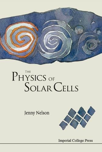 Physics Of Solar Cells, The (Paperback)