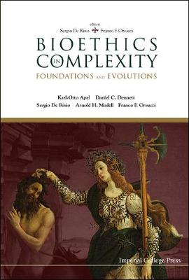 Bioethics In Complexity: Foundations And Evolutions (Hardback)