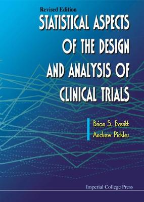 Statistical Aspects Of The Design And Analysis Of Clinical Trials (Revised Edition) (Hardback)