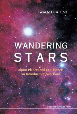 Wandering Stars - About Planets And Exo-planets: An Introductory Notebook (Hardback)