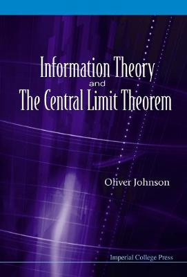 Information Theory And The Central Limit Theorem (Hardback)