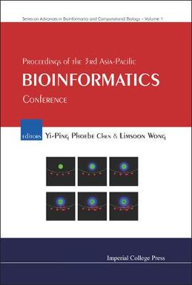 Proceedings Of The 3rd Asia-pacific Bioinformatics Conference - Series On Advances In Bioinformatics And Computational Biology 1 (Hardback)