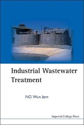 Industrial Wastewater Treatment (Hardback)