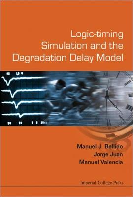 Logic-timing Simulation And The Degradation Delay Model (Hardback)