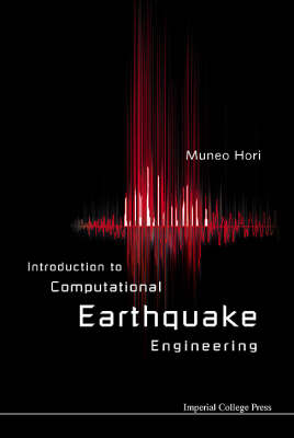 Introduction to Computational Earthquake Engineering (Paperback)