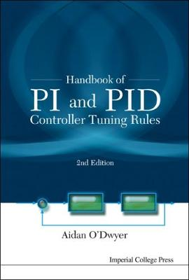 Handbook Of Pi And Pid Controller Tuning Rules (2nd Edition) (Hardback)