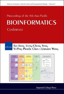 Proceedings Of The 4th Asia-pacific Bioinformatics Conference - Series On Advances In Bioinformatics And Computational Biology 3 (Hardback)
