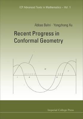 Recent Progress In Conformal Geometry - Icp Advanced Texts In Mathematics 1 (Hardback)
