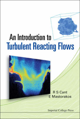 Introduction To Turbulent Reacting Flows, An (Paperback)