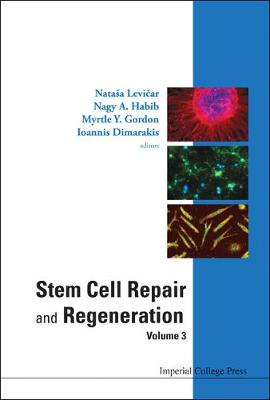 Stem Cell Repair And Regeneration - Volume 3 (Hardback)