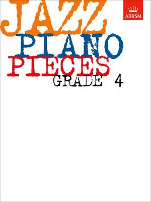 Jazz Piano Pieces, Grade 4 - ABRSM Exam Pieces (Sheet music)