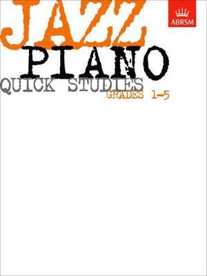 Jazz Piano Quick Studies, Grades 1-5 - ABRSM Exam Pieces (Sheet music)