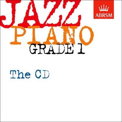 Jazz Piano Grade 1: The CD - ABRSM Exam Pieces (CD-Audio)