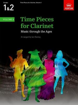 Time Pieces for Clarinet, Volume 1: Music through the Ages in 3 Volumes - Time Pieces (ABRSM) (Sheet music)