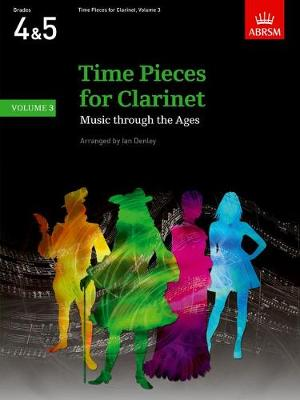 Time Pieces for Clarinet, Volume 3: Music through the Ages in 3 Volumes - Time Pieces (ABRSM) (Sheet music)