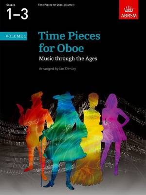 Time Pieces for Oboe, Volume 1: Music through the Ages in 2 Volumes - Time Pieces (ABRSM) (Sheet music)