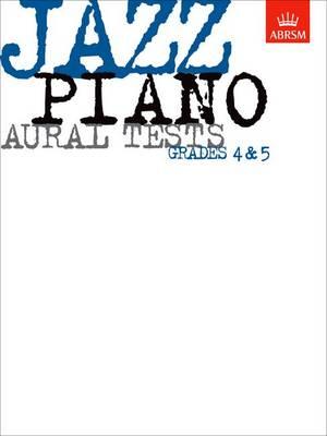 Jazz Piano Aural Tests, Grades 4-5 - ABRSM Exam Pieces (Sheet music)