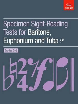 Specimen Sight-Reading Tests for Baritone, Euphonium and Tuba (Bass clef), Grades 6-8 - ABRSM Sight-reading (Sheet music)