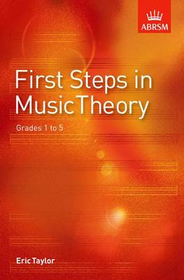 First Steps in Music Theory: Grades 1-5 (Sheet music)