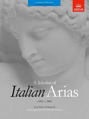 A Selection of Italian Arias 1600-1800, Volume II (Low Voice) (Sheet music)